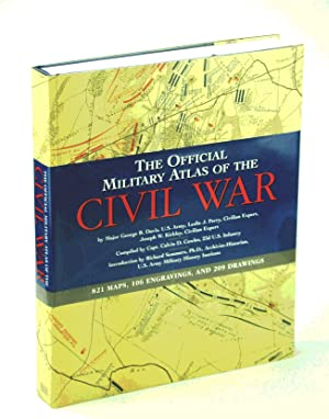 The Official Military Atlas of the Civil War (Original Title: Atlas to Accompany the Official Rec...