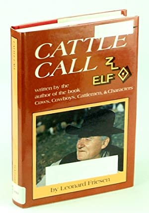 Cattle Call - A Collection of Opinion Columns (1975-1997)