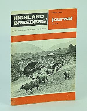 Highland Breeders' Journal - Official Journal of the Highland Cattle Society, June 1979, No. 22