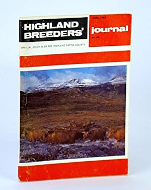 Highland Breeders' Journal - Official Journal of the Highland Cattle Society, June 1982, No. 25