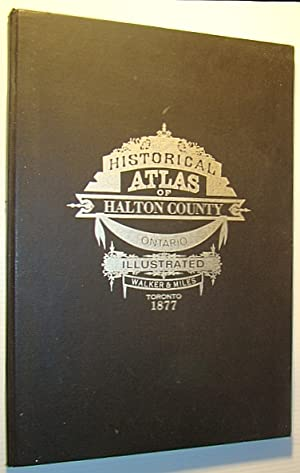 Illustrated Historical Atlas of the County of Halton, Ontario