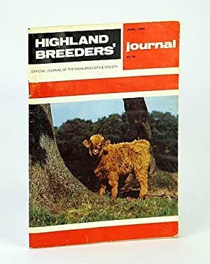 Highland Breeders' Journal - Official Journal of the Highland Cattle Society, June 1983, No. 26
