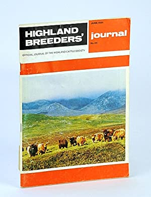 Highland Breeders' Journal - Official Journal of the Highland Cattle Society, June 1981, No. 24