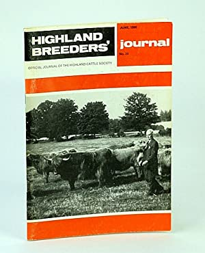 Highland Breeders' Journal - Official Journal of the Highland Cattle Society, June 1980, No. 23