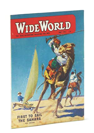 The Wide World - The True Adventure Magazine for Men, May 1957 - Windsailing the Sahara / The Squ...