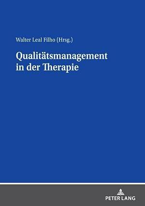 Qualitätsmanagement in der Therapie: Walter Leal Filho