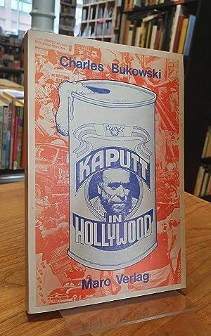 Kaputt in Hollywood, aus dem Amerikanischen von: Bukowski, Charles,