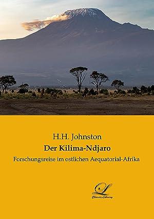 Der Kilima-Ndjaro: Johnston, H. H.