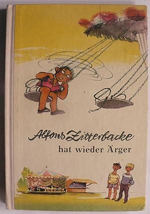 Alfons Zitterbacke hat wieder Ärger. Neue heitere: Gerhard Holtz-Baumert/Franz Kerka