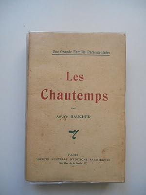 Les Chautemps une grande famille parlementaire /: André Gaucher