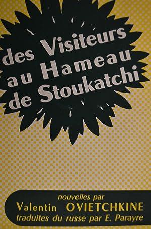 des Visiteurs au Hameau de Stoukatchi: Valentin Ovietchkine