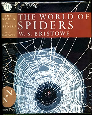 The World of Spiders [Collins The New: Bristowe, W. S.