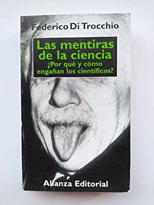 Las mentiras de la ciencia: ¿por qué: Federico di Trocchio.