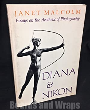 Diana and Nikon Essays on the Aesthetic: Malcolm, Janet