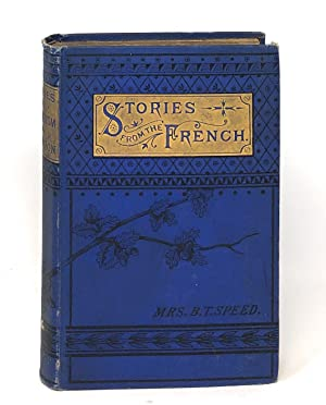 Stories of Patriotism and Devotion for Young People Translated from the French [Stories from the ...