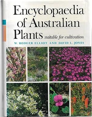 Encyclopaedia of Australian Plants suitable for cultivation.: Elliot, W. Rodger