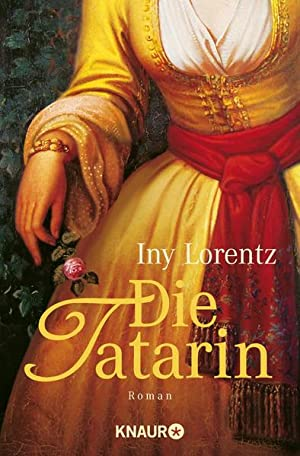 Die Tatarin: Lorentz, Iny: