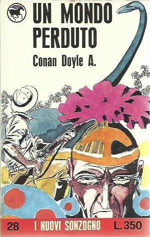 Un mondo perduto: Conan Doyle A.