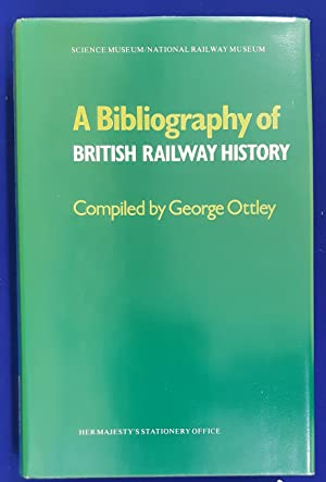 A Bibliography of British Railway History.