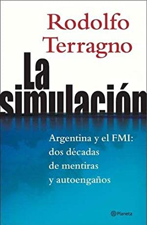 La Simulación: Rodolfo H. Terragno