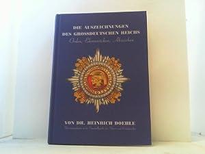 Die Auszeichnungen des Großdeutschen Reichs. Orden, Ehrenzeichen,: Doehle, Heinrich,