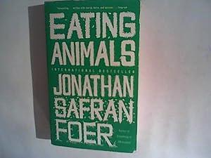 Eating Animals: Foer, Jonathan Safran: