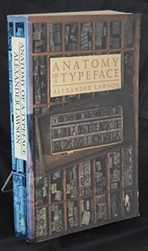 Anatomy of a Typeface. First Printing.: Lawson, Alexander