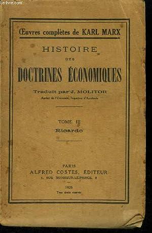 Histoire des doctrines economiques Tome III: Ricardo: Molitor J, Marx
