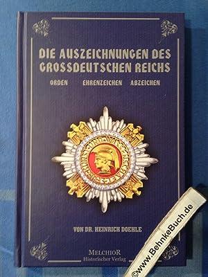 Die Auszeichnungen des Großdeutschen Reichs : Orden,: Doehle, Heinrich.