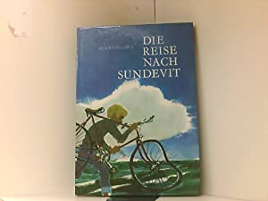 Benno Pludra: Die Reise nach Sundevit: Benno, Pludra: