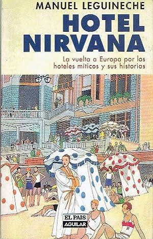 HOTEL NIRVANA: LEGUINECHE,MANUEL