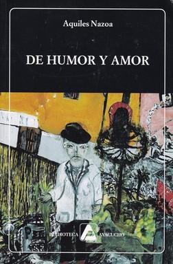 De humor y amor / Aquiles Nazoa: Nazoa, Aquiles