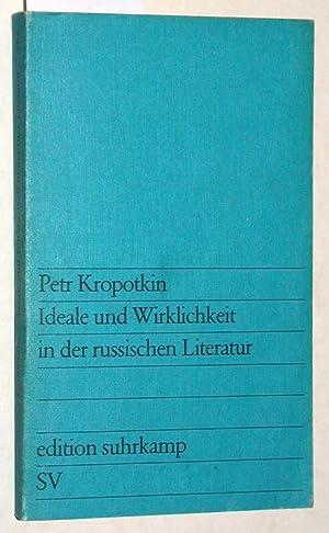 Ideale und Wirklichkeit in der russischen Literatur.: Petr Kropotkin: