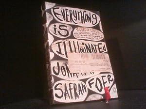 Everything Is Illuminated: Foer, Jonathan Safran: