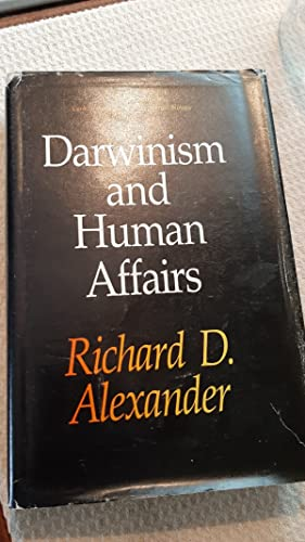 Darwinism and human affairs (The Jessie and: Alexander, Richard D