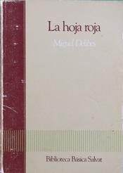 La hoja roja: Delibes, Miguel
