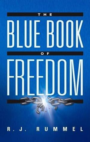 The Blue Book of Freedom: Ending Famine,: Rummel, R. J.
