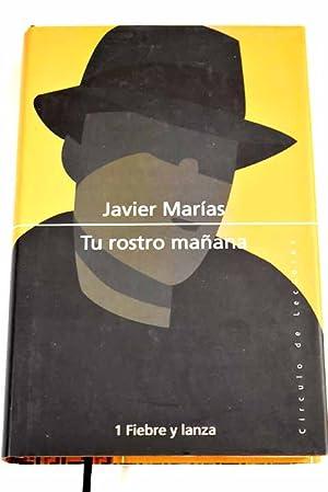 Tu rostro mañana: Marías, Javier