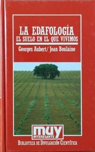 La Edafología el suelo en el que: Aubert, Georges