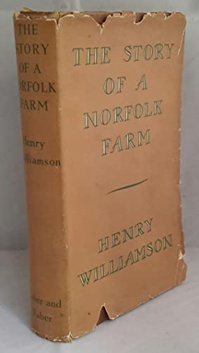 The Story of a Norfolk Farm.: WILLIAMSON, Henry.
