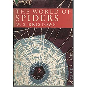 The World of Spiders: Bristowe, W.S.