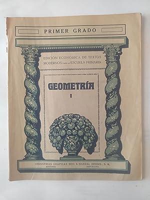 GEOMETRÍA I. PRIMER GRADO