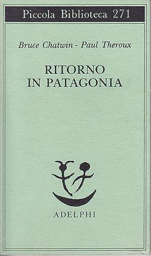 Immagine del venditore per Ritorno in Patagonia venduto da Libreria Tara