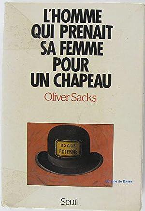 Image du vendeur pour L'Homme qui prenait sa femme pour un chapeau : Et autres récits cliniques mis en vente par J.L.G LIVRES ANCIENS ET MODERNES