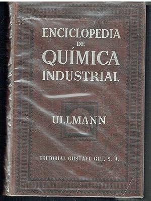 Enciclopedia de Química Industrial, I. Química General.: Dr. Frtiz Ullmann.