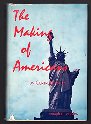 The making of americans being a history: Stein Gertrude