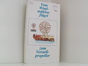 Bild des Verkäufers für Vom Windmühlenflügel zum Verstellpropeller, zum Verkauf von Book Broker Berlin