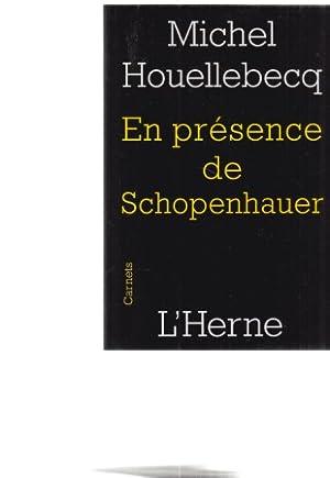 Image du vendeur pour En presence de Schopenhauer. Carnets. Preface d'Agathe Novak-Lechevalier. mis en vente par Fundus-Online GbR Borkert Schwarz Zerfaß