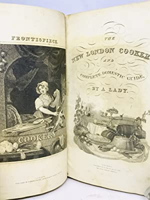 The New London Cookery and Complete Domestic Guide