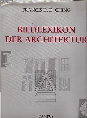 Bildlexikon der Architektur: Ching, Francis D.